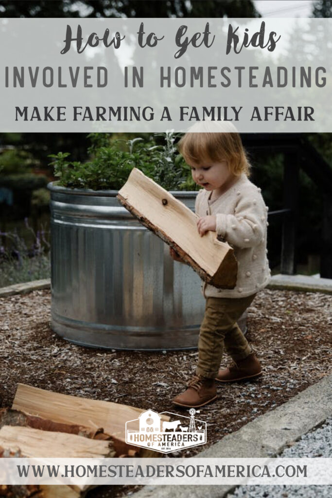 How to Get Kids Involved in Homesteading