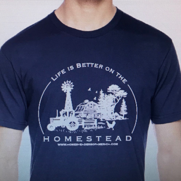 Life is Better on the Homestead T Shirt